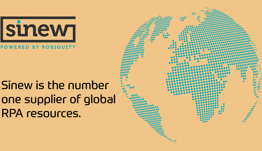 The Sinew Group is the number one supplier of global RPA resources.